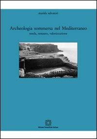 Archeologia sommersa nel Mediterraneo