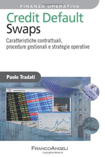 Credit default swaps. Caratteristiche contrattuali, procedure gestionali e strategie operative