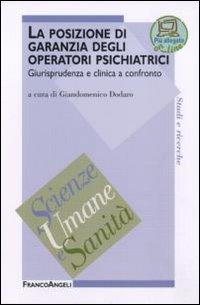 La posizione di garanzia degli operatori psichiatrici. Giurisprudenza e clinica a confronto