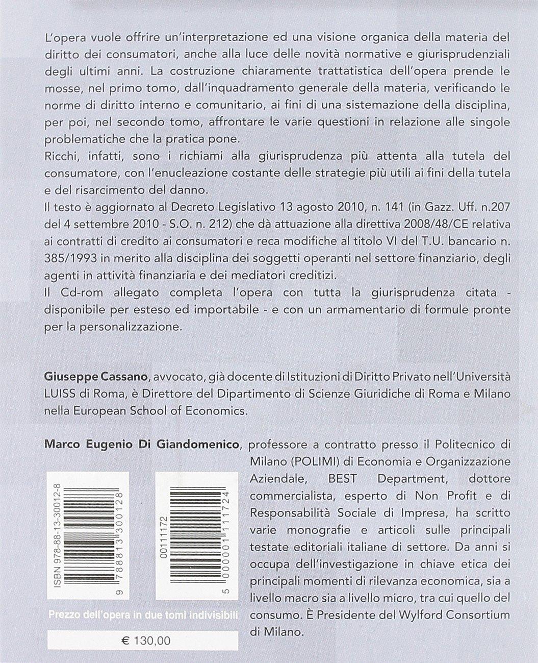 Il diritto dei consumatori. Profili applicativi e strategie processuali. Con CD-ROM