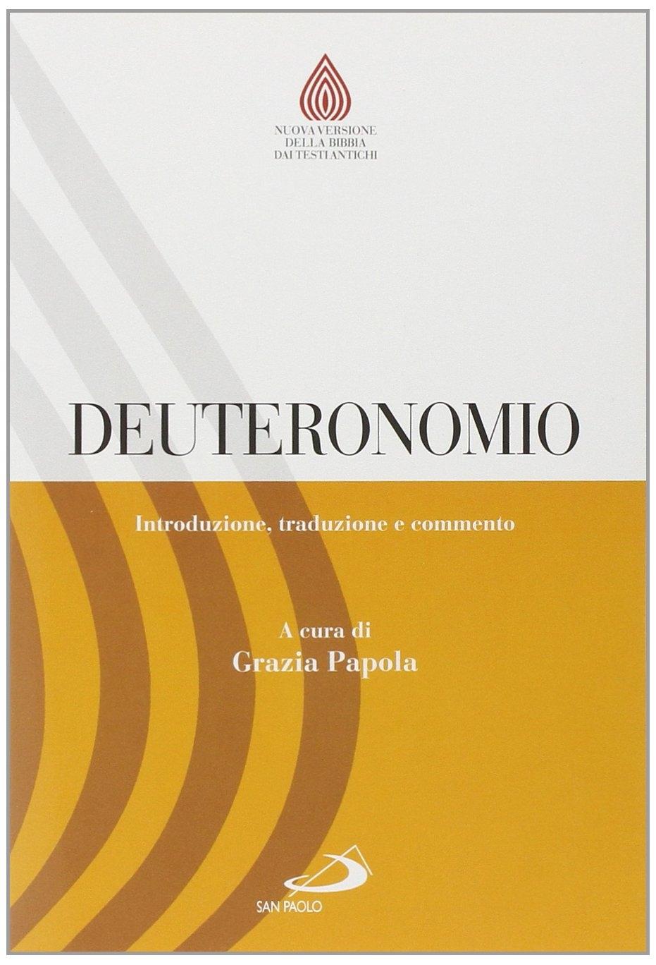 Deuteronomio. Introduzione, traduzione e commento