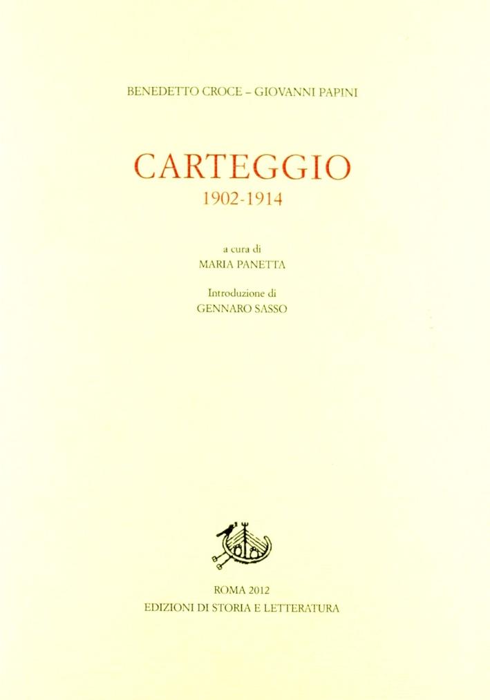 Carteggio 1902-1914