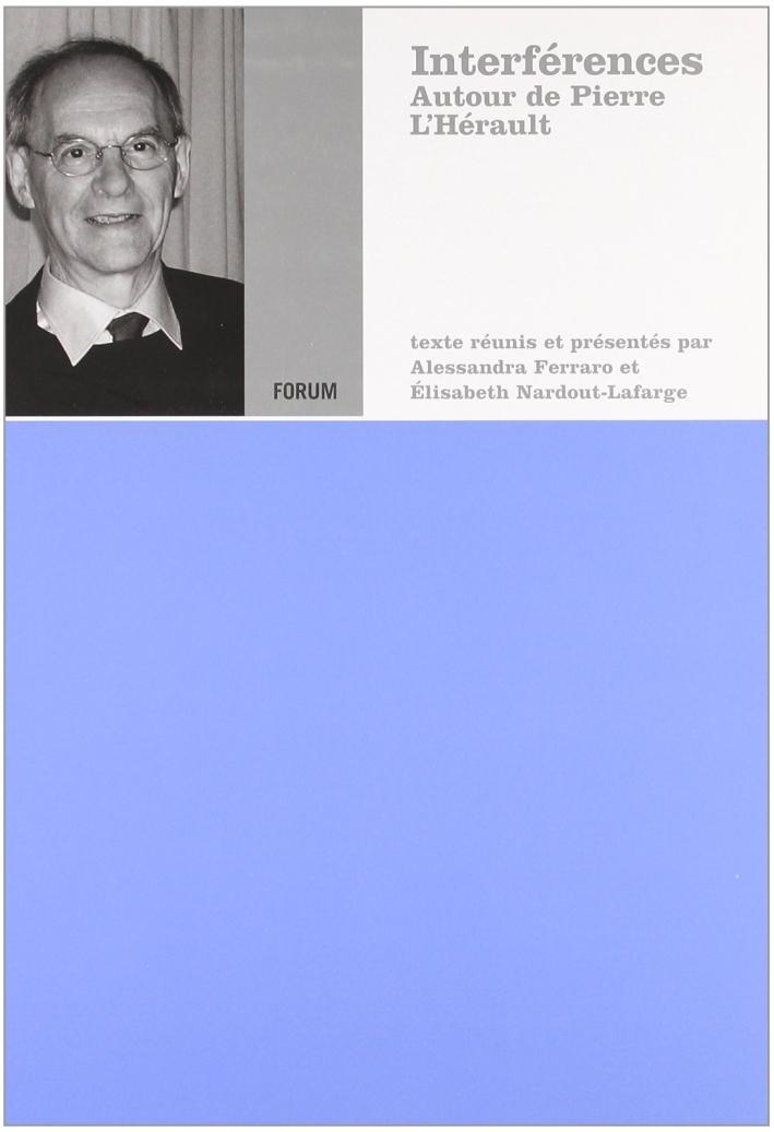Interferences. Autour de Pierre L'Hérault