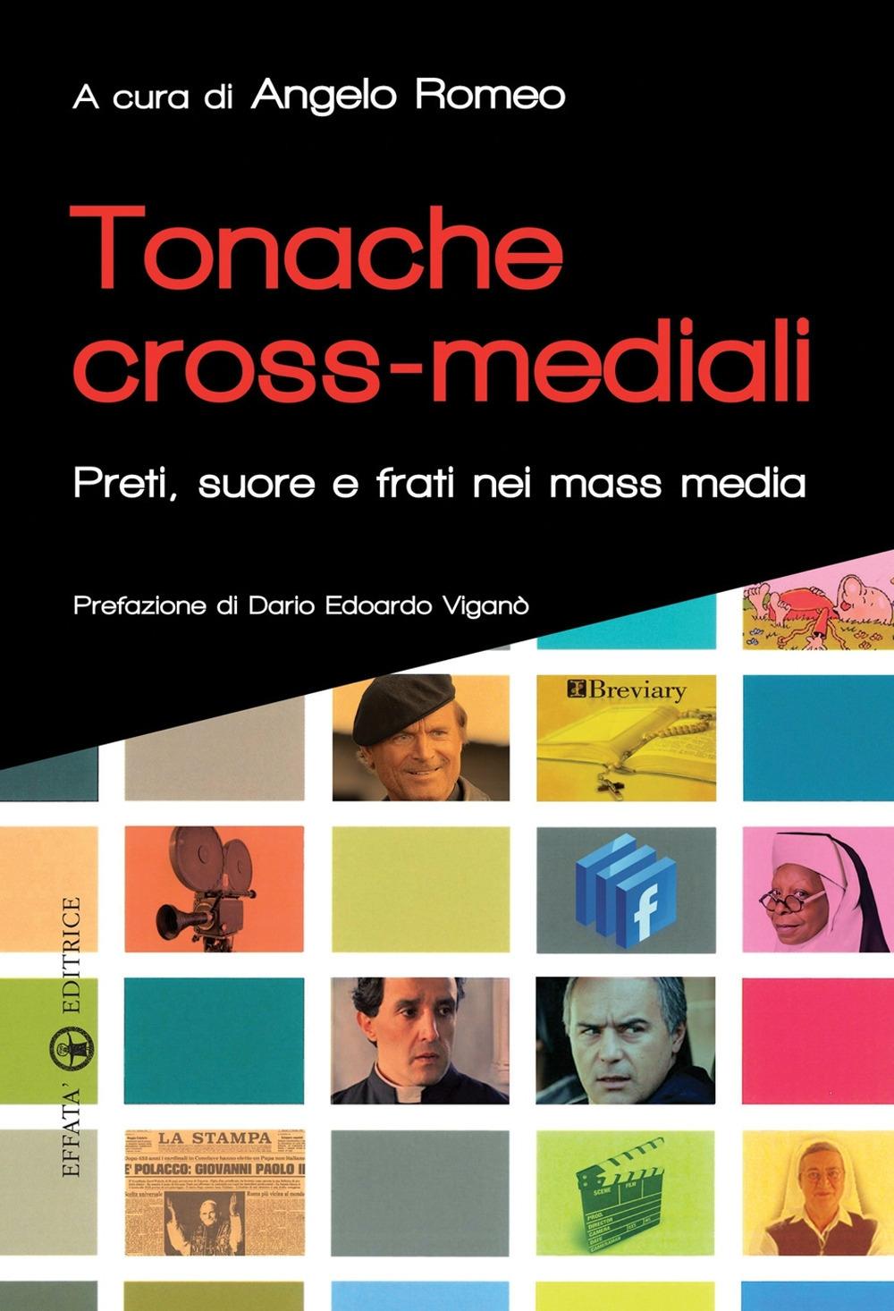 Tonache cross-mediali. Preti, suore e frati nei mass media.