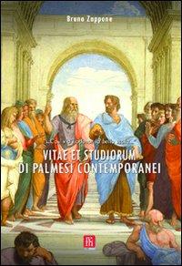 Vitae et studiorum di palmesi contemporanei.