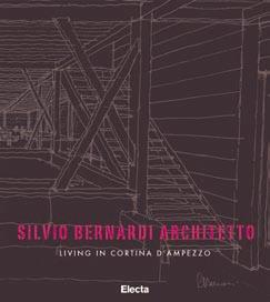 Silvio Bernardi architetto. Living in Cortina d'Ampezzo.