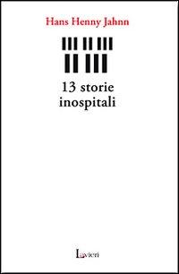 13 storie inospitali.