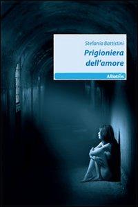 Prigioniera dell'amore.