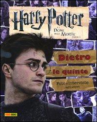 Harry Potter e i doni della morte. Parte I. Dietro le quinte. Foto e interviste agli attori.