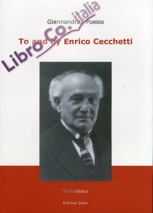 To and by Enrico Cecchetti. [English Edition].