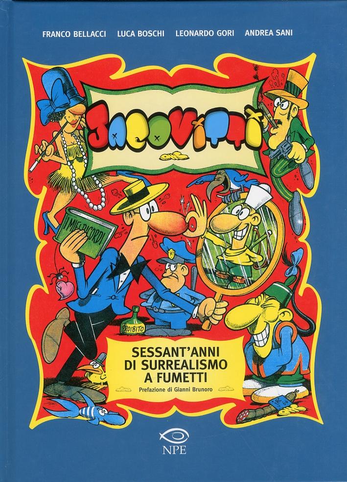 Jacovitti. Sessant'anni di surrealismo a fumetti.