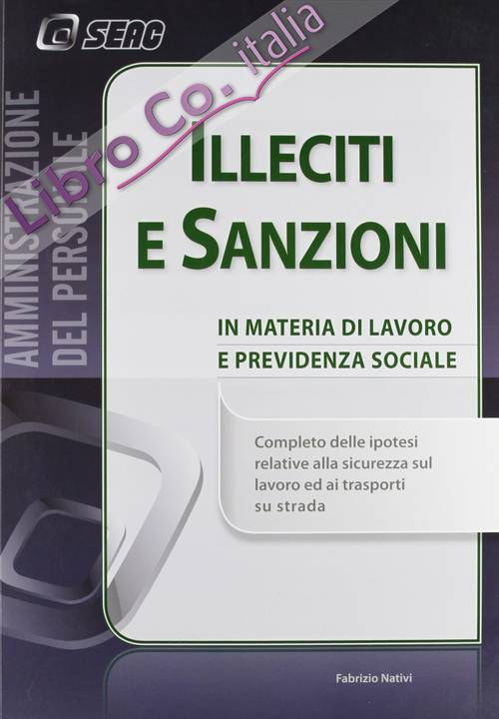 Illeciti e sanzioni in materia di lavoro e previdenza sociale