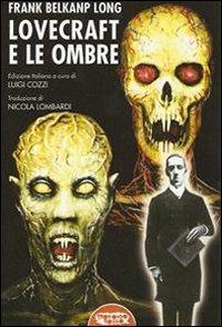 Lovecraft e le ombre.
