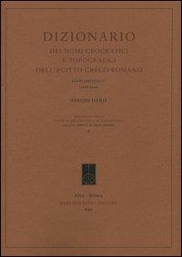 Dizionario dei nomi geografici e topografici dell'Egitto greco-romano. 5° supplemento (2006-2009). Ediz. bilingue