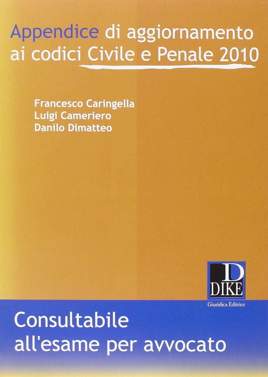 Il Diritto per i Concorsi (2010). Con Appendice di Aggiornamento ai Codici Civile e Penale 2010. Vol. 6