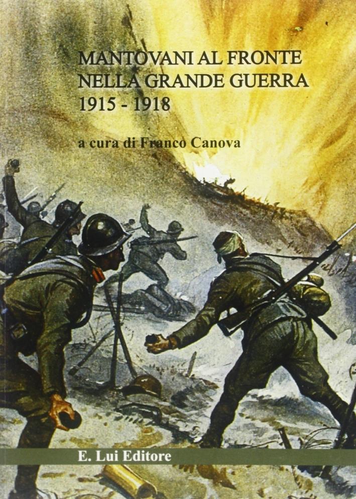 Mantovani nella Prima guerra mondiale.