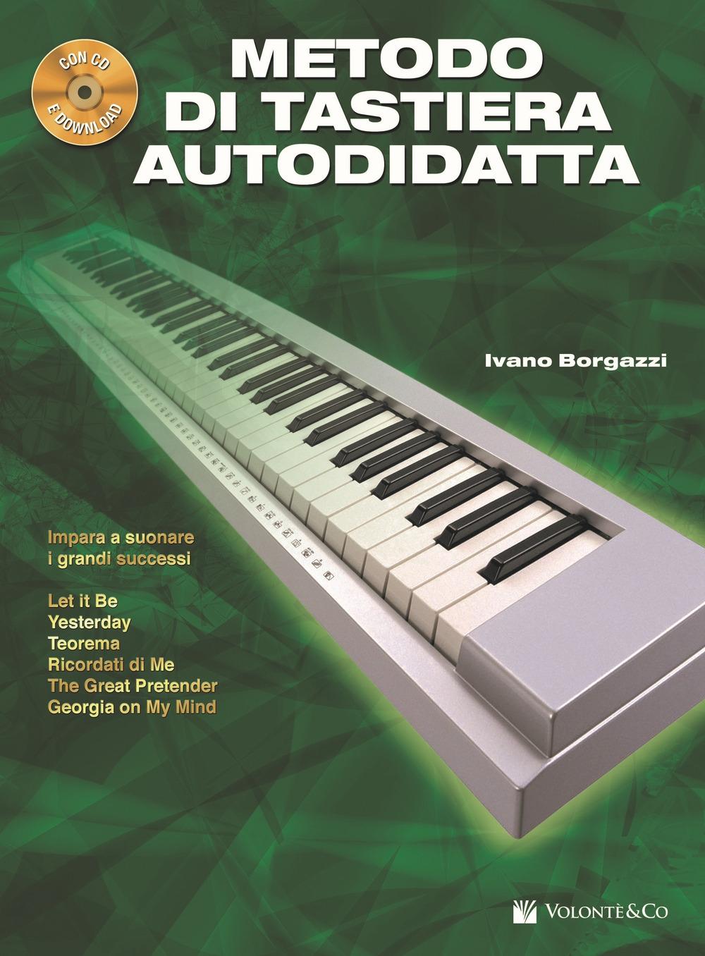 Metodo di tastiera autodidatta. Con CD Audio.