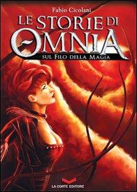 Sul filo della magia. Le storie di Omnia.
