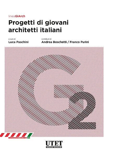 Progetti di Giovani Architetti Italiani. Vol. 2