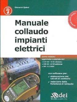 Manuale di collaudo per impianti elettrici. Con CD-ROM