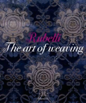 Rubelli. A story of silk in Venice. Ediz. illustrata