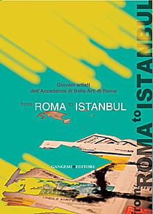 From Rome to Istanbul. Ediz. illustrata