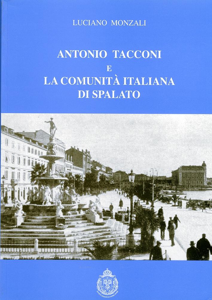 Antonio Tacconi e la comunità italiana di Spalato
