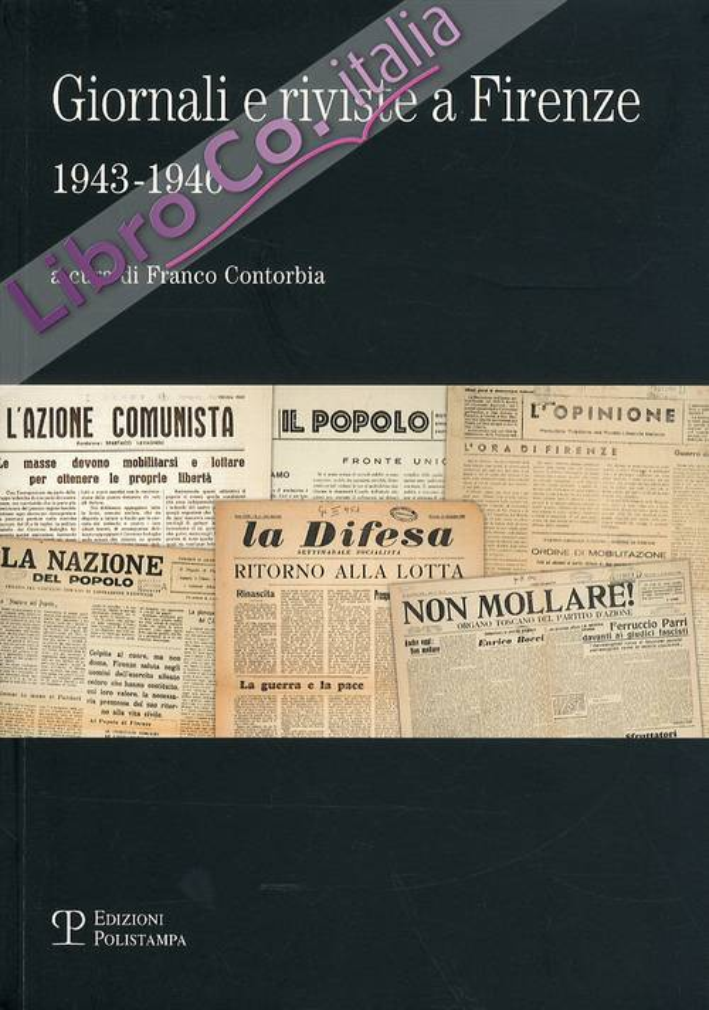 Giornali e riviste a Firenze 1943-1946