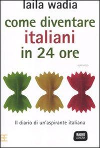 Come diventare italiani in 24 ore