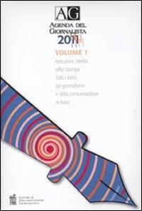 Agenda del giornalista 2011. Con CD-ROM