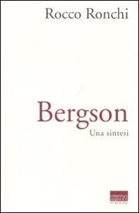Bergson. Una sintesi