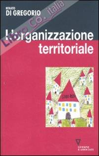 L'organizzazione territoriale.
