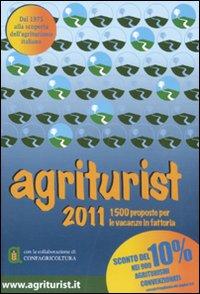 Agriturist 2011. Agriturismo e Vacanze Verdi.