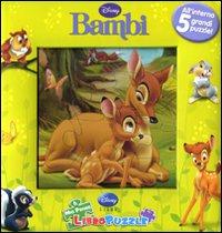 Bambi. Il mio primo libro puzzle. Ediz. illustrata