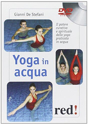 Yoga in Acqua. Il Potere Curativo e Spirituale dello Yoga Praticato in Acqua. DVD