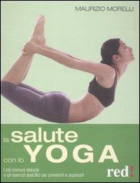 La salute con lo yoga.