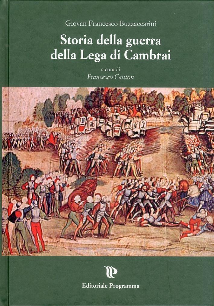 Storia della guerra della Lega di Cambrai.