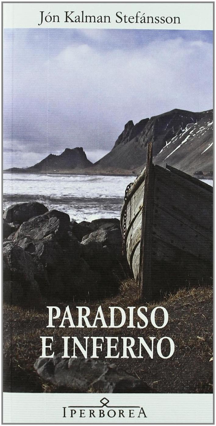 Paradiso e inferno.
