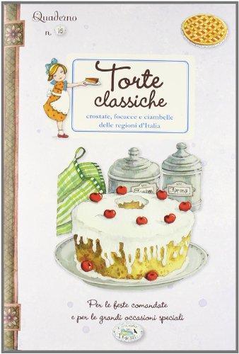 Torte classiche. Quaderni di cucina.