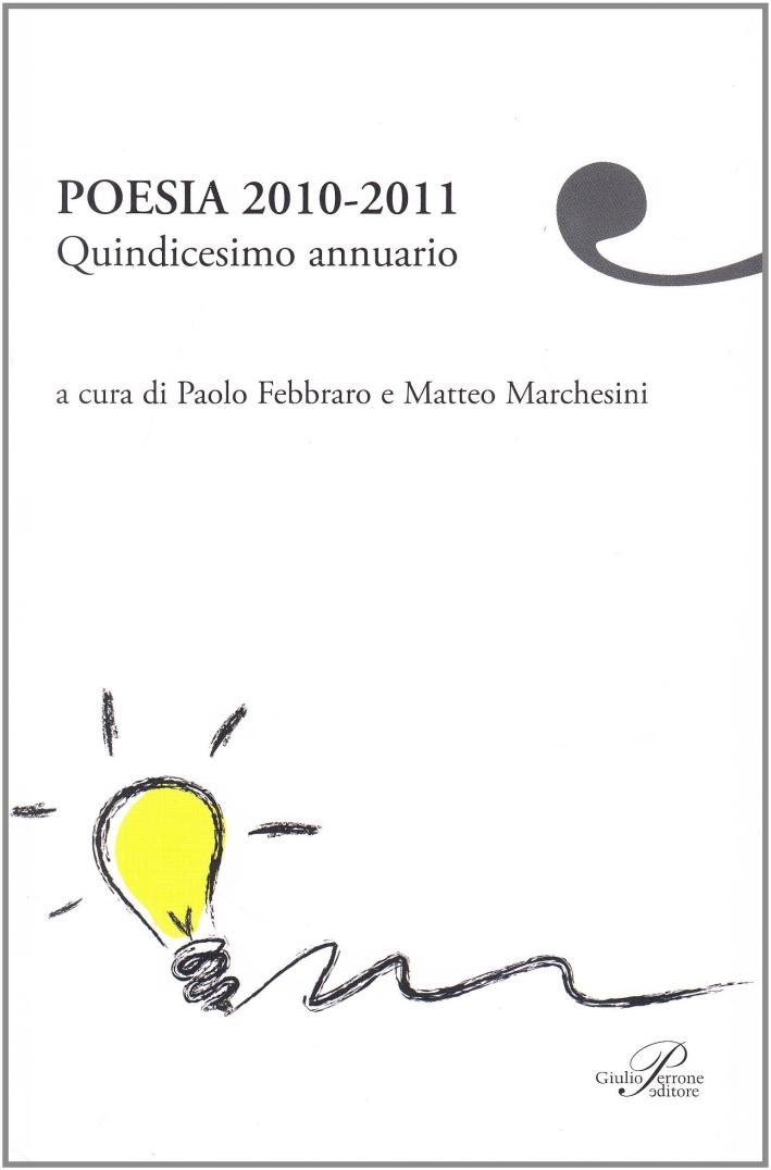 Poesia 2010-2011. Quindicesimo annuario