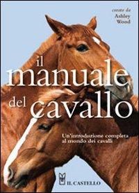 Il manuale del cavallo.