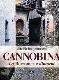 Cannobina, La Borromea e dintorni. Ediz. illustrata