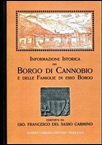 Informazione istorica del borgo di Cannobio delle famiglie di esso borgo (rist. anast.)