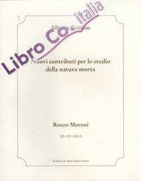 Nuovi contributi per lo studio della natura morta. Renzo Moroni.