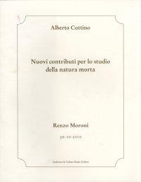 Nuovi contributi per lo studio della natura morta. Renzo Moroni