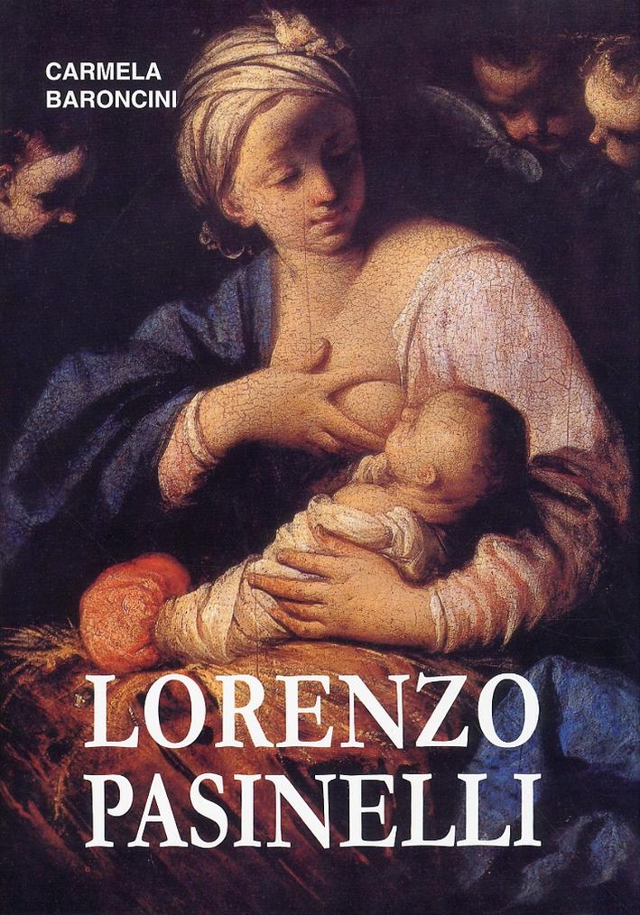 Vita e Opere di Lorenzo Pasinelli (1629-1700)