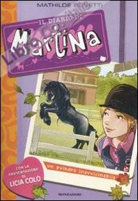 Un puledro inavvicinabile. Il diario di Martina. Ediz. illustrata. Vol. 3