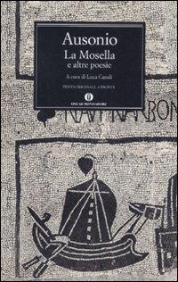 La Mosella e altre poesie. Testo originale a fronte