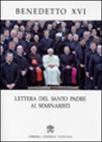 Lettera del santo padre ai seminaristi