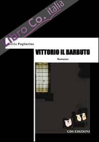 Vittorio il barbuto.